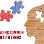Understanding Common Mental Health Terms